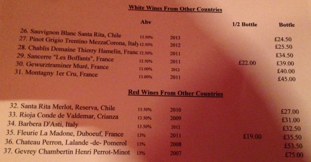 Wines from other countries. Like ashes in your mouth. If you want to insult the proprietor order the Chilean Sauvignon Blanc.